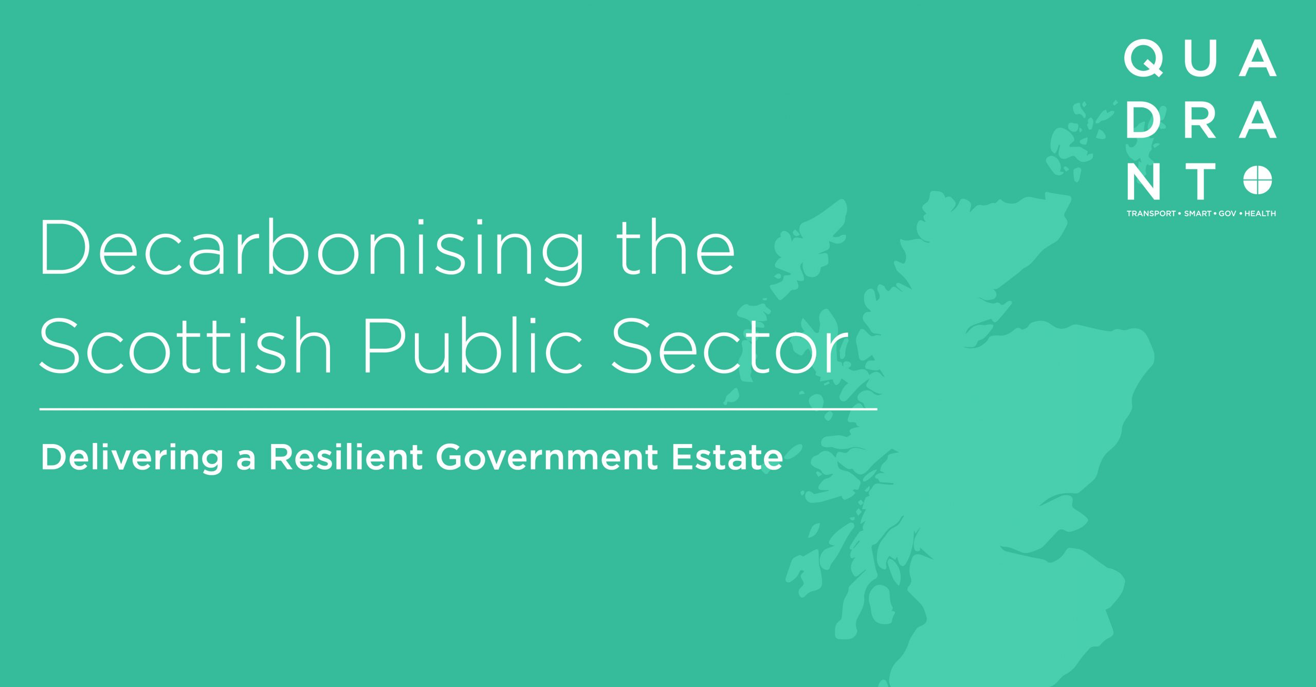 Delivering a Resilient Government Estate