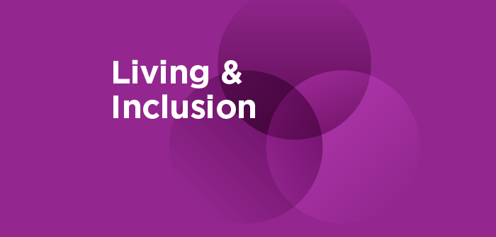 Living and Inclusion