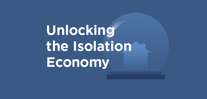 Unlocking the Isolation Economy
